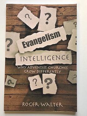 Evangelism Intelligence By Roger Walter
