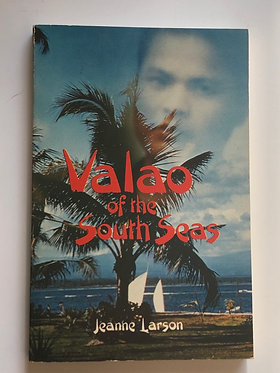 Valao of the South Seas by Jeanne Larson