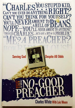 The No-good Preacher by Charles White