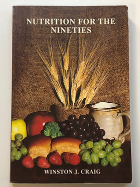 Nutrition for the Nineties by Winston J. Craig