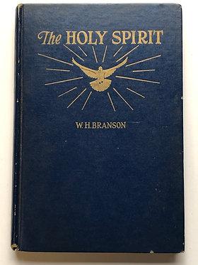The Holy Spirit by W.H.Branson