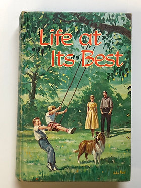 Life At Its Best by Ellen G. White