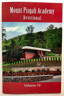 Mount Pisgah Academy Devotional Volume 10
