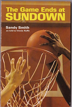 The Game Ends at Sundown by Sandy Smith