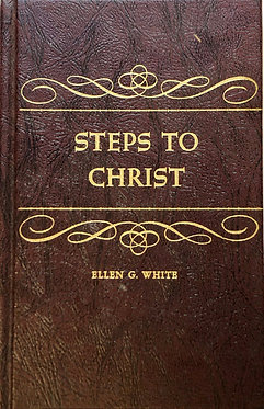 Steps to Christ by Ellen G. White