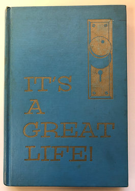 It's A Great Life by Charlotte E. Waldo