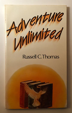 Adventure Unlimited by Russell C. Thomas