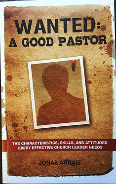 Wanted: A Good Pastor by Jonas Arrais