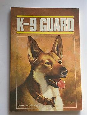 K-9 Guard by Alvin M. Bartlett
