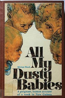 All My Dusty Babies by Miriam Wood