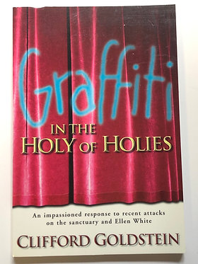 Graffiti In the Holy of Holies by Clifford Goldstein
