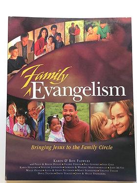 Family Evangelism by Karen & Ron Flowers
