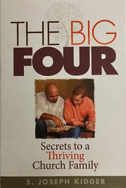 The Big Four by S. Joseph Kidder