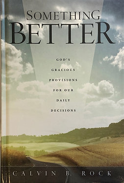 Something Better by Calvin Rock