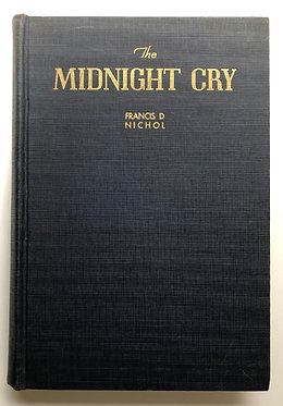 The Midnight Cry by Francis D Nichol