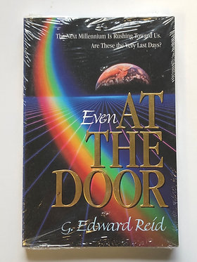 Even at the Door by G. Edward Reid