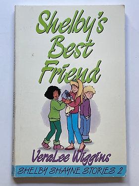 Shelby's Best Friend Book 2 by VeraLee Wiggins