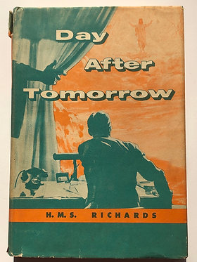 Day After Tomorrow by H.M.S. Richards