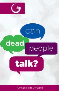 Can Dead People Talk?