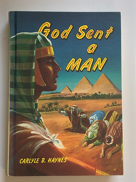 God Sent a Man by Carlyle B. Haynes