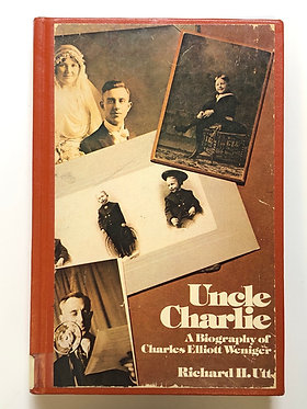 Uncle Charlie by Richard H. Utt