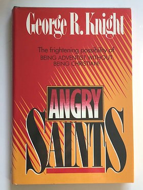 Angry Saints by George R. Knight