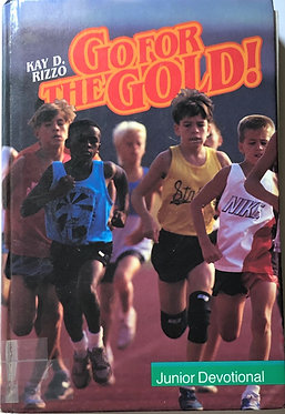 Go for the Gold Junior Devotional by Kay D.Rizzo