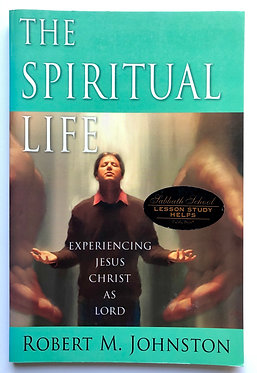 The Spiritual Life by Robert M. Johnston