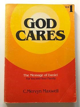 God Cares Vol 1 by C. Mervyn Maxwell