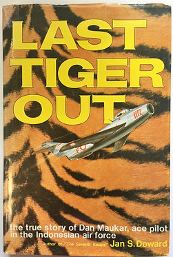 Last Tiger Out by Jan S. Doward