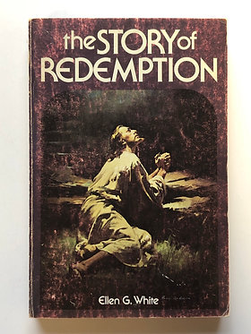 The Story of Redemption by Ellen G. White