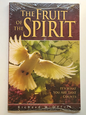 The Fruit of the Spirit by Richard W. O'Ffill