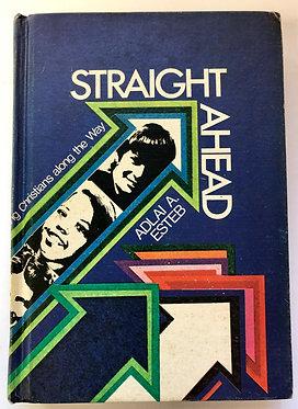 Straight Ahead by Adlai A. Esteb