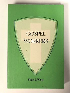 Gospel Workers by Ellen G. White