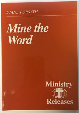 Mine the Word by Diane Forsyth