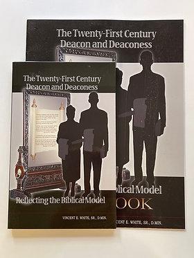 The Twenty-First Century Deacon and Deaconess by Vincent E. White, Sr., D. Min