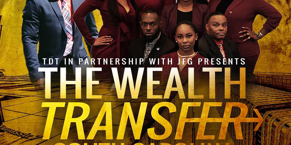 The Wealth Transfer (South Carolina)