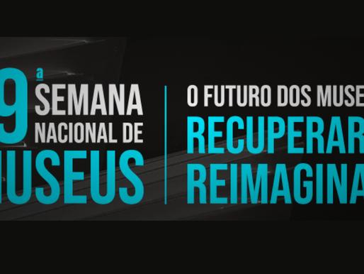 Ibram abre inscrições para a 19ª Semana Nacional de Museus e anuncia tema