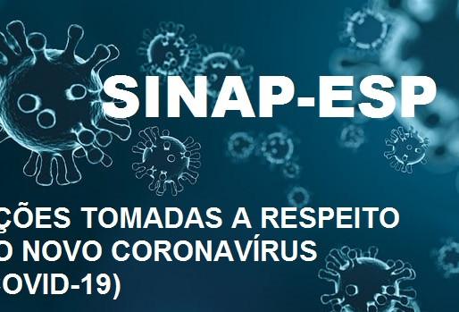 Saiba quais ações o SINAP-ESP tomou durante o último mês de isolamento social