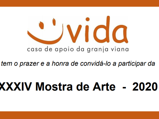 XXXIV Mostra VIRTUAL de Arte - Vida Casa de Apoio da Granja Viana