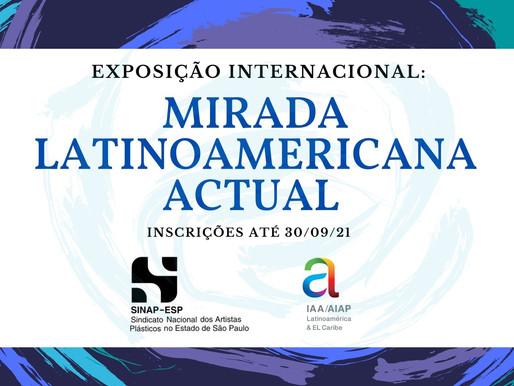 Inscrições abertas para exposição: Mirada Latinoamericana Actual
