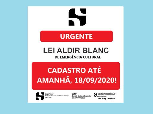 URGENTE: CADASTRO LEI ALDIR BLANC ATÉ 18/09 EM SP
