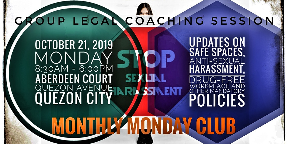 Updates on Safe Spaces, Anti-Sexual Harassment, Drug-Free Workplace and Other Mandatory Policies