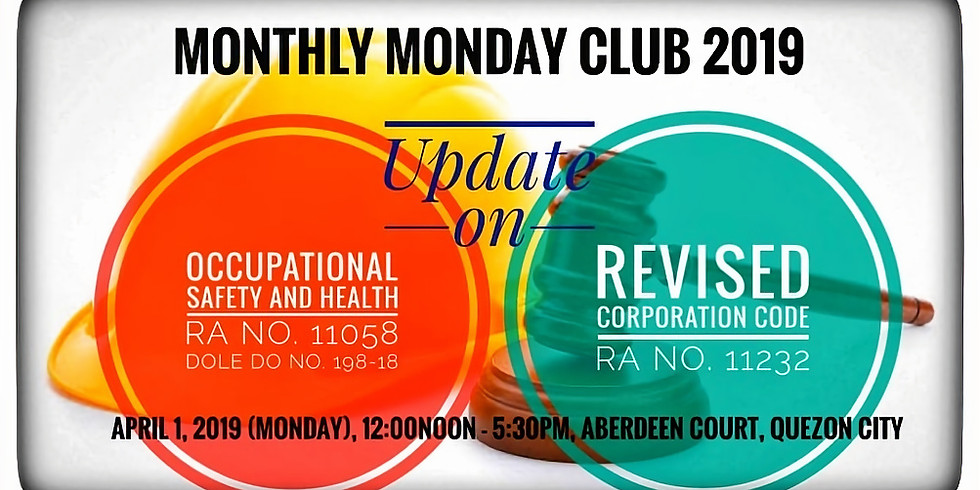 Update on Occupational Safety & Health and the Revised Corporation Code
