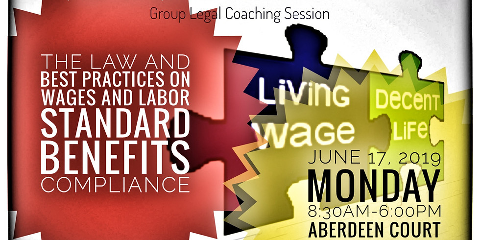 The Law and Best Practices on Wages and Labor Standard Benefits Compliance