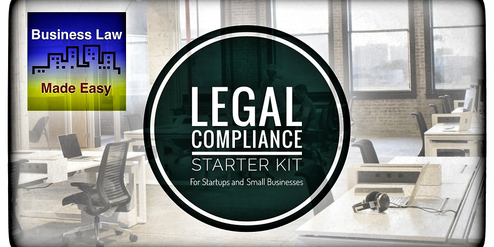 Legal Compliance Starter Kit for Startups and Small Businesses (2nd Quarter)