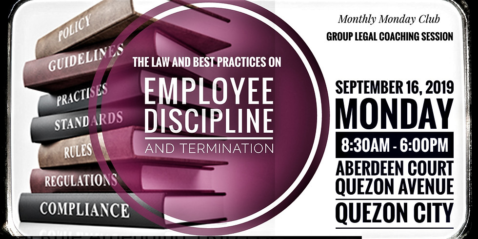 The Law and Best Practices on Employee Discipline and Termination