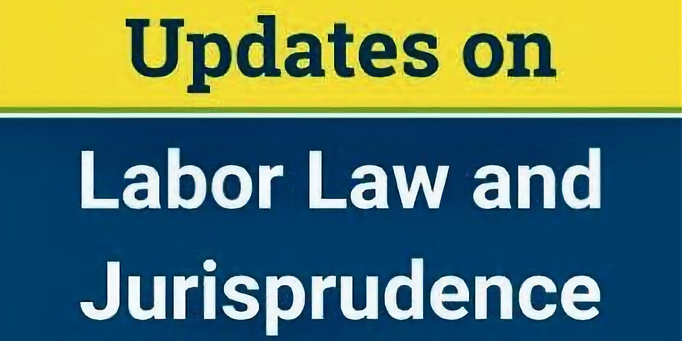 Quarterly Updates on Labor Law and Jurisprudence (1)