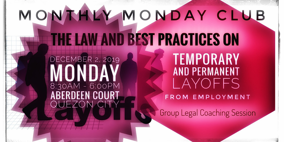 The Law and Best Practices on Temporary and Permanent Layoffs from Employment