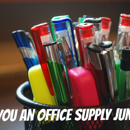 Are You An Office Supply Junkie?